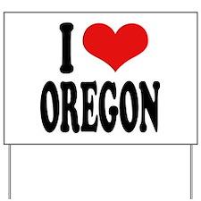 I Love Oregon Yard Sign