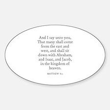 MATTHEW 8:11 Oval Decal