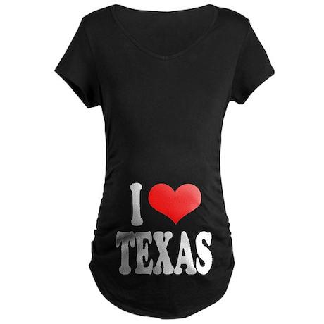 I Love Texas Maternity Dark T-Shirt