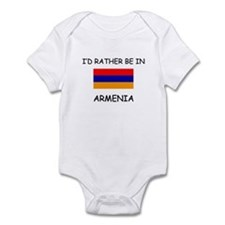 I'd rather be in Armenia Infant Bodysuit