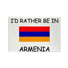 I'd rather be in Armenia Rectangle Magnet