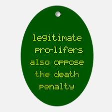 Legitimate pro-lifers Keepsake (Oval)
