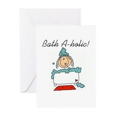 Bath-a-holic Greeting Card