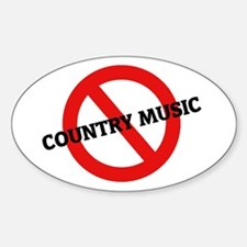 Anti Country Music Oval Decal