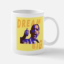 Dream Big Obama Mug