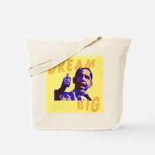 Dream Big Obama Tote Bag