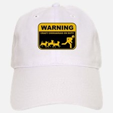 WARNING Crazy Chihuahuas Baseball Baseball Cap