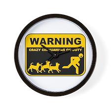 WARNING Crazy Chihuahuas Wall Clock