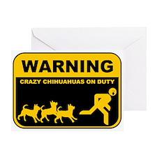 WARNING Crazy Chihuahuas Greeting Card