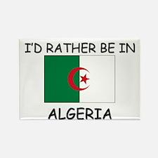 I'd rather be in Algeria Rectangle Magnet