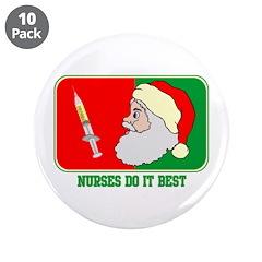"""Nurses Do It Best Christmas 3.5"""" Button (10 pack)"""