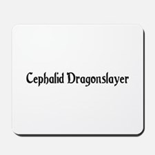 Cephalid Dragonslayer Mousepad