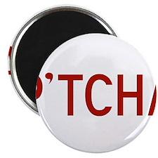 P'tcha Magnet