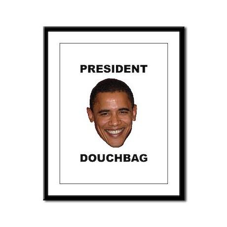 President Douchebag Framed Panel Print
