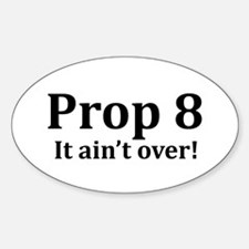 Prop 8 Oval Decal