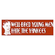 Well-bred... Yankees Bumper Bumper Sticker