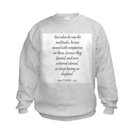 MATTHEW 9:36 Kids Sweatshirt
