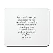 MATTHEW  9:36 Mousepad