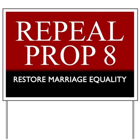 Repeal Prop 8 (Red) Yard Sign