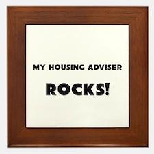 MY Housing Adviser ROCKS! Framed Tile