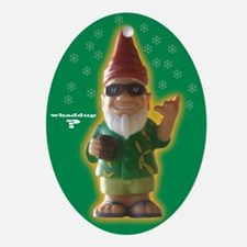 Whaddup? Xmas Gnome Oval Ornament