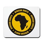 African Roots Mousepad
