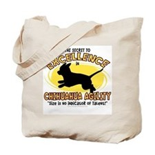The Secret to Chihuahua Agility Tote Bag