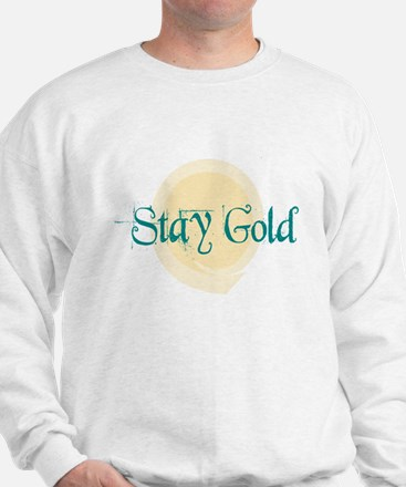 Stay Gold Sweatshirt