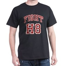 Fight H8 T-Shirt