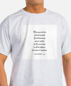 MATTHEW  9:13 Ash Grey T-Shirt