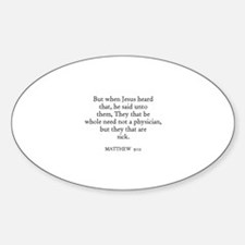 MATTHEW 9:12 Oval Decal