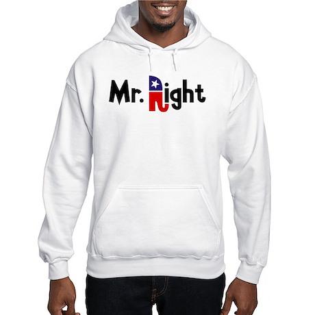 Mr. Right Hooded Sweatshirt