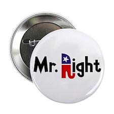 """Mr. Right 2.25"""" Button"""