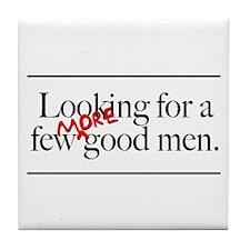 More Good Men Tile Coaster