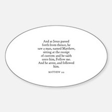 MATTHEW 9:9 Oval Decal