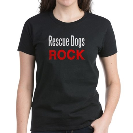 Rescue Dogs Rock Women's Dark T-Shirt
