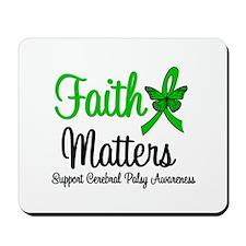 Cerebral Palsy FaithMatters Mousepad