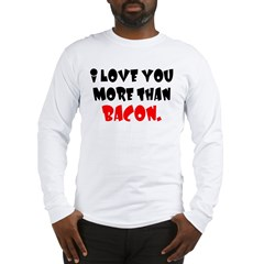 Bacon is Love Long Sleeve T-Shirt