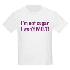 I'm Not Sugar T-Shirt