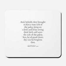 MATTHEW  9:2 Mousepad