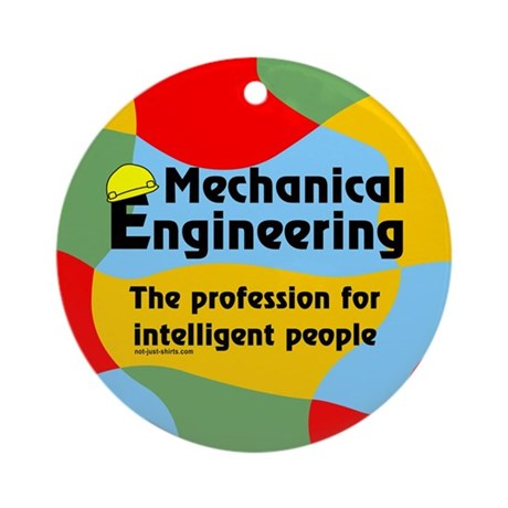 Smart Mechanical Engineer Ornament (Round)