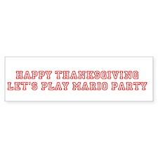 Happy Thanksgiving Let's P Bumper Bumper Sticker