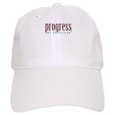 Progress, not perfection Baseball Cap