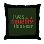 I Was Naughty This Year Throw Pillow