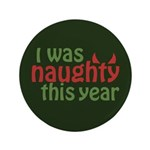 "I Was Naughty This Year 3.5"" Button (100 pack)"