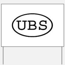 UBS Oval Yard Sign