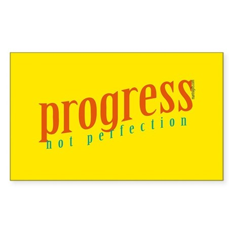 Progress, not perfection Rectangle Sticker
