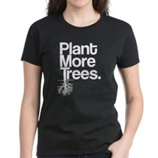 Plant More Trees Tee