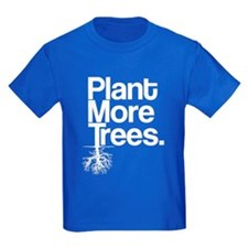 Plant More Trees T