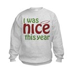 I Was Nice This Year Kids Sweatshirt